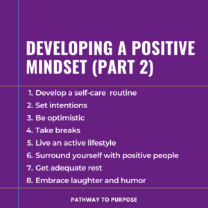 Pathway-To-Purpose-Developing-A-Positive-Mindset-Part-2